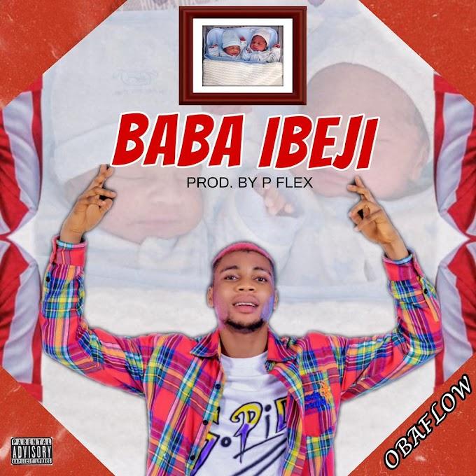 [Music] Obaflow - Baba Ibeji