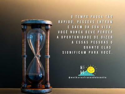 Frases de Reflexão 2 - O tempo passa tão rápido