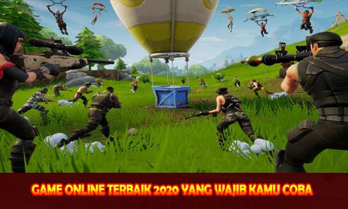GAME ONLINE TERBAIK 2020 YANG WAJIB KAMU COBA