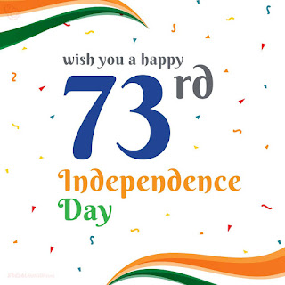 73rd independence day 2019, Happy 73rd independence day 2019, Happy independence day 2019, Happy independence day 2019 image, Happy independence day 2019 wishes
