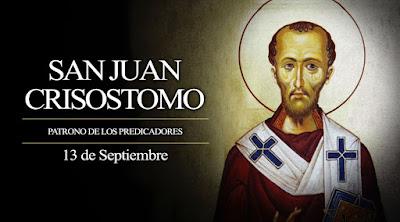 Apostolado Mariano: SAN JUAN CRISÓSTOMO