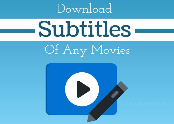5 Amazing Websites To Download Subtitles For Your Movies (2019 Edition)