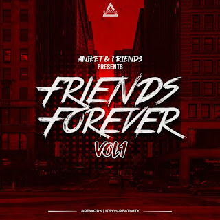 FRIENDS FOREVER VOL 1 (ALBUM) - ANIKET & FRIENDS