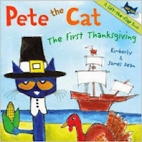 http://www.amazon.com/Pete-Cat-Thanksgiving-James-Dean/dp/0062198696/ref=sr_1_2?s=books&ie=UTF8&qid=1384647248&sr=1-2&keywords=thanksgiving+books+for+children