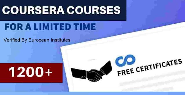 دورات مجانية Coursera مع شهادة مجانية 2020 (Verified By European Institutes)