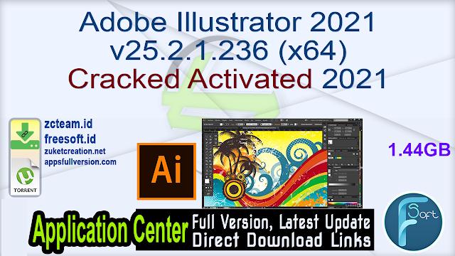 Adobe Illustrator 2021 v25.2.1.236 (x64) Cracked Activated 2021