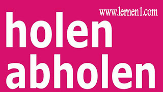 الفرق بين holen و abholen