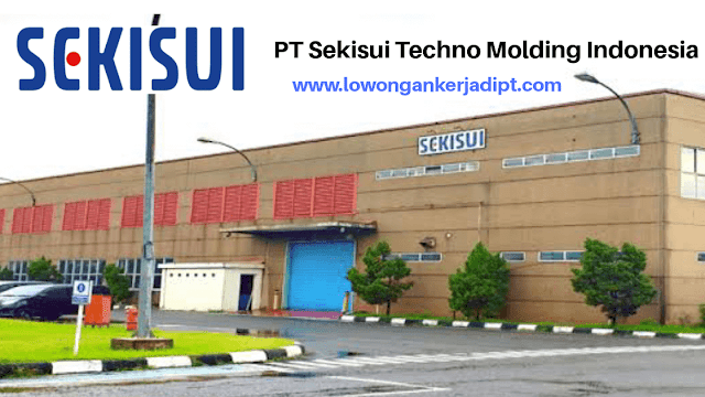 Lowongan Kerja PT Sekisui Techno Molding Indonesia