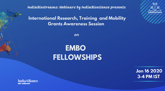 Webinar on EMBO Fellowships [Jan 16]: Registrations Open