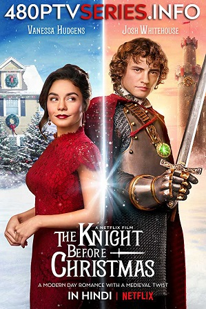 Download The Knight Before Christmas (2019) 750MB Full Hindi Dual Audio Movie Download 720p Web-DL Free Watch Online Full Movie Download Worldfree4u 9xmovies