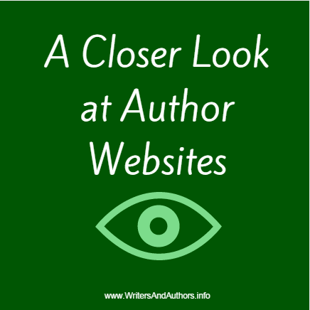 A Closer Look at Author Websites, www.writersandauthors.info