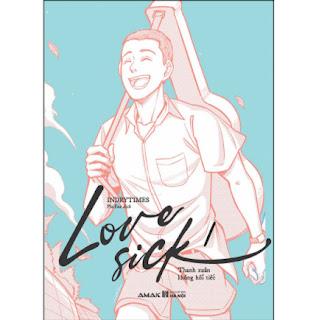 Love Sick 1 - Thanh Xuân Không Hối Tiếc ebook PDF EPUB AWZ3 PRC MOBI