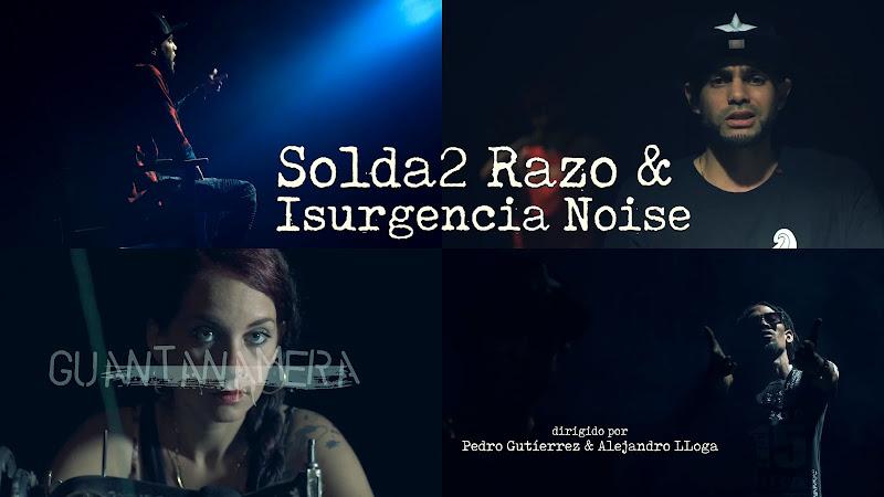 Solda2 Razo & Insurgencia Noise - ¨Guantanamera¨ - Videoclip - Dirección: Pedro Gutiérrez - Alejandro LLoga. Portal Del Vídeo Clip Cubano