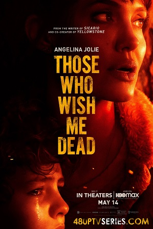 Those Who Wish Me Dead (2021) 800MB Full English Movie Download 720p Web-DL