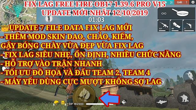 FIX LAG FREE FIRE OB17 1.39.6 PRO V15 - KẾT HỢP GIỮA FIX LAG SIÊU MƯỢT VỚI MOD SKIN CỰC ĐẸP CỰC CHẤT