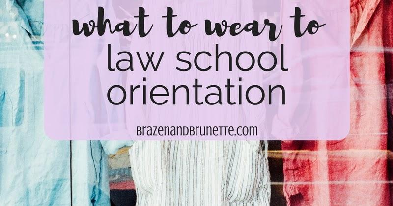 What to Wear to Law School Orientation ~ Brazen and Brunette