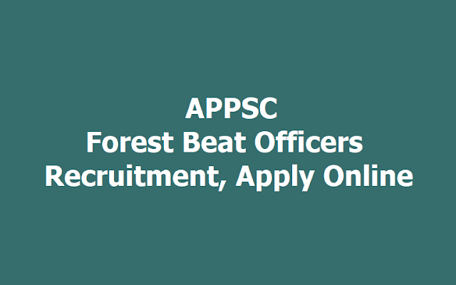 APPSC FBO Forest Beat Officers