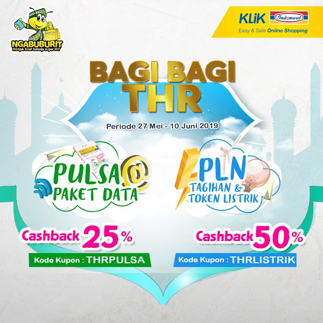 #KLikIndomaret - #Promo Bagi Bagi THR Pulsa & Paket Data / Tagihan & Token (s.d 10 Juni 2019)