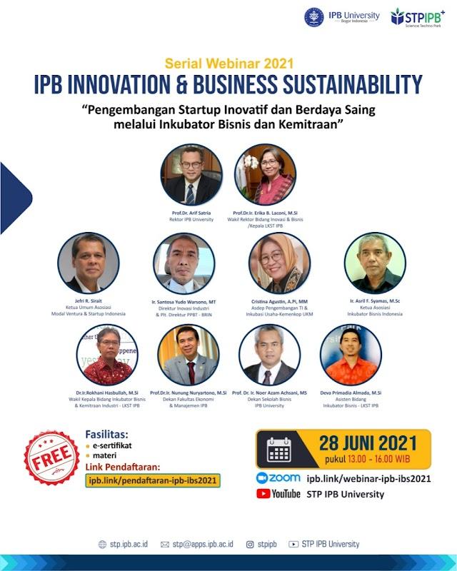 Lembaga Kawasan Sain dan Teknologi (Science Techno Park) IPB University menghadirkan Serial Webinar