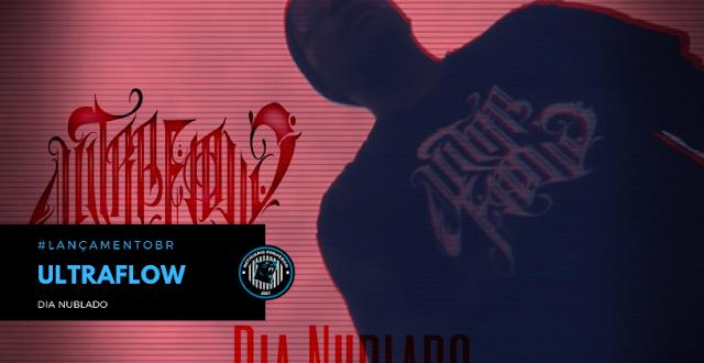 """UltraFlow lança o single """"Dia Nublado"""""""