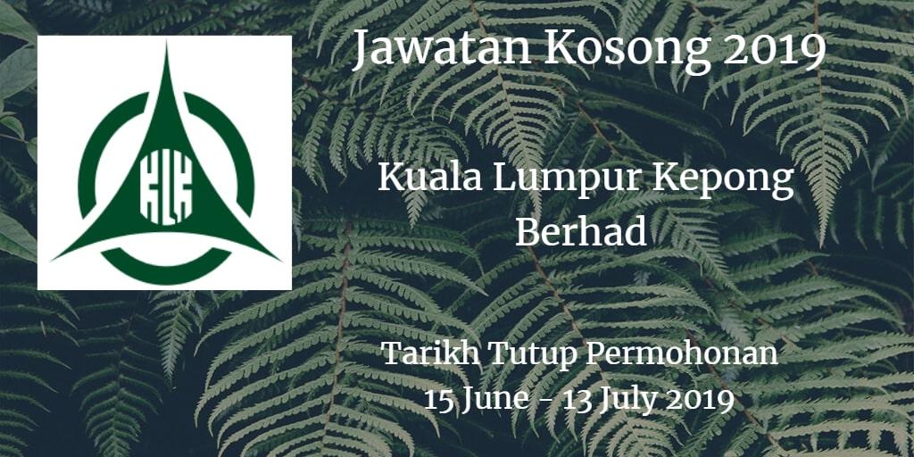 Jawatan Kosong Kuala Lumpur Kepong Berhad 15 June - 13 July 2019