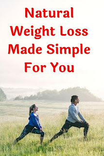 Natural Weight Loss Made Simple For You