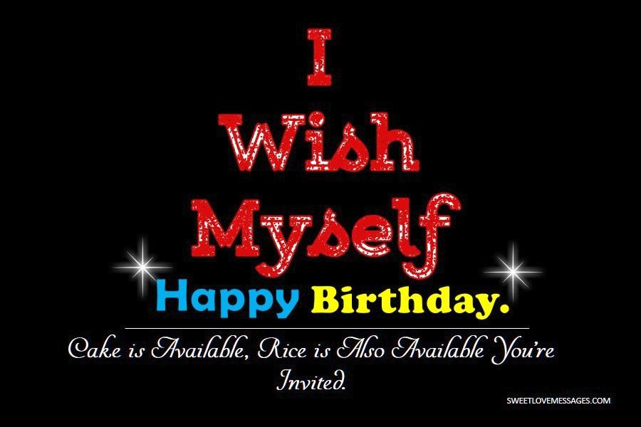 Happy birthday wishes to myself