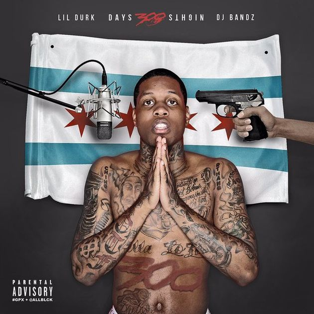 Mixtape: Lil Durk - 300 Days 300 Nights