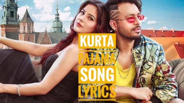 Kurta Pajama Song Lyrics