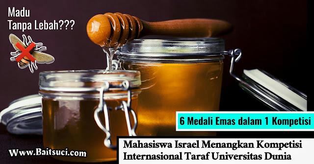 Mahasiswa Israel memenangkan penghargaan karena membuat madu tanpa lebah