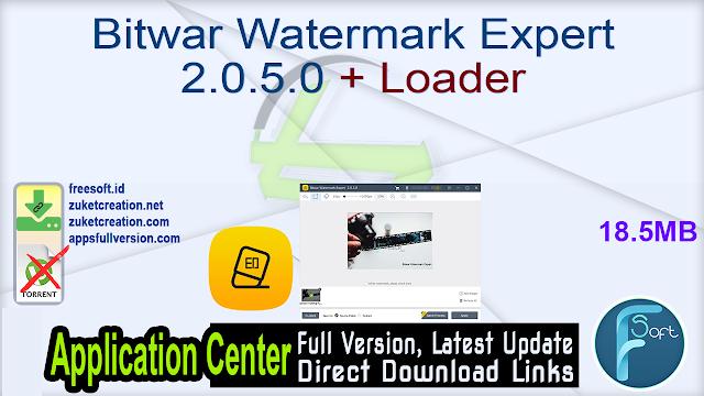 Bitwar Watermark Expert 2.0.5.0 + Loader