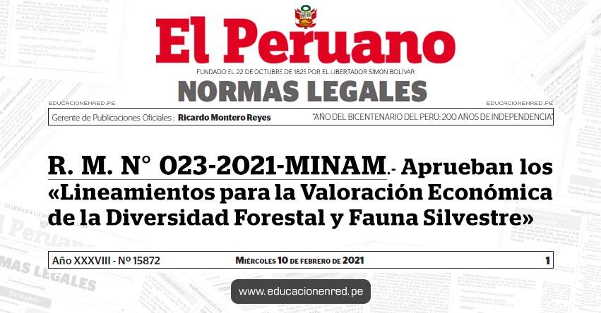 R. M. N° 023-2021-MINAM.- Aprueban los «Lineamientos para la Valoración Económica de la Diversidad Forestal y Fauna Silvestre»