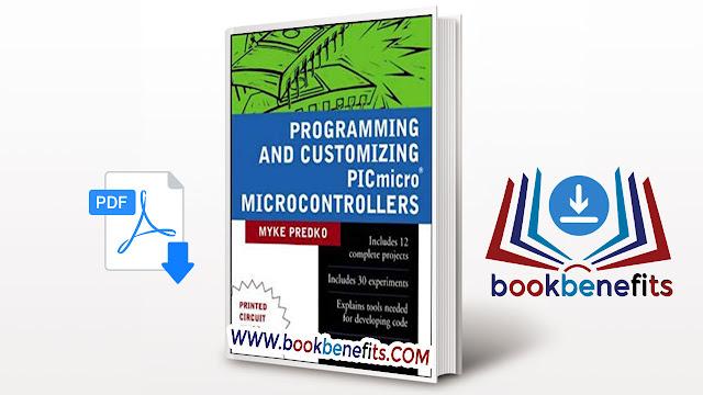 Programming and Customizing PIC micro Microcontrollers pdf