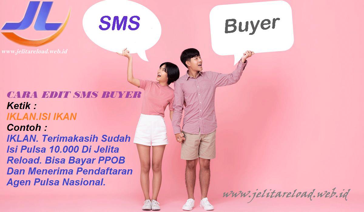 SMS BUYER JELITA RELOAD