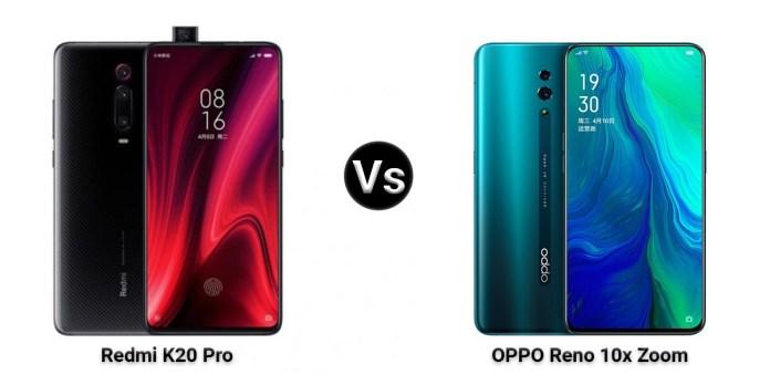 OPPO Reno 10x Zoom Edition vs Xiaomi Redmi K20 Comparison