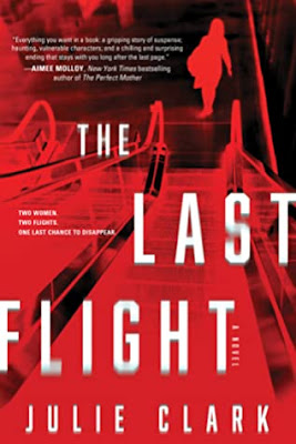 The Last Flight by Julie Clarke
