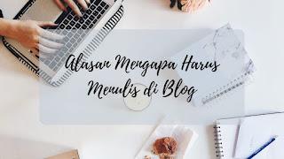 Alasan Mengapa Harus Membuat Blog