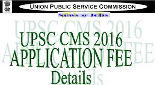 upsc+cms+2016+application+fee