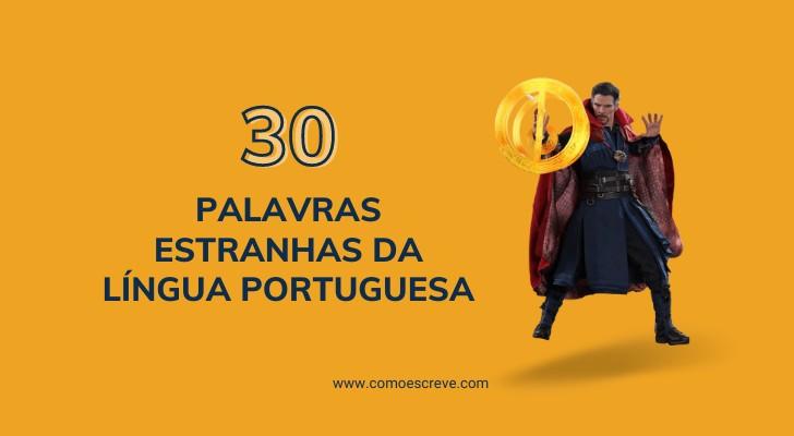 palavras mais estranhas da língua portuguesa