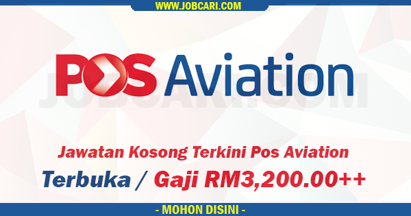 Pos Aviation Kekosongan Terkini