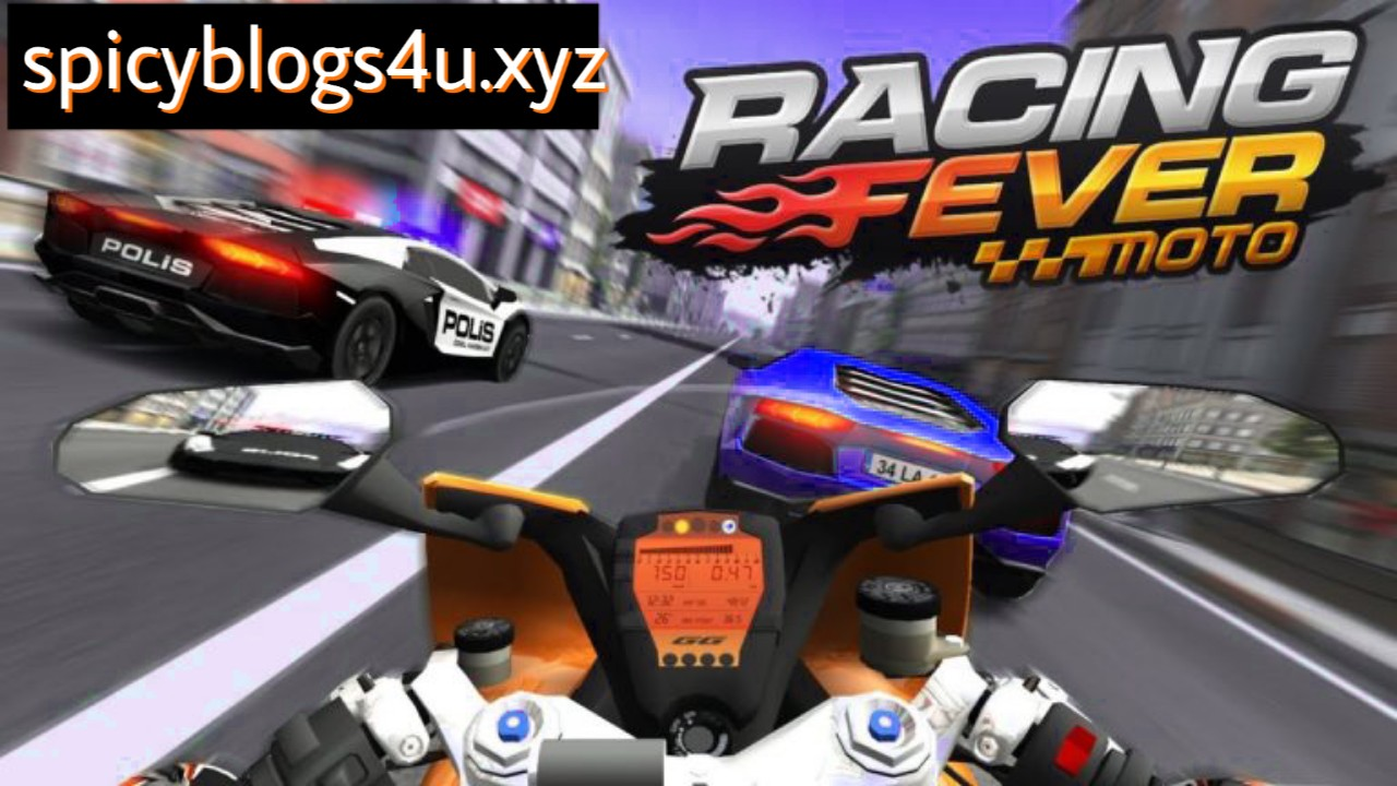 Racing Fever: Moto Latest APK MOD + Data Android Free Download | SPICYBLOGS4U