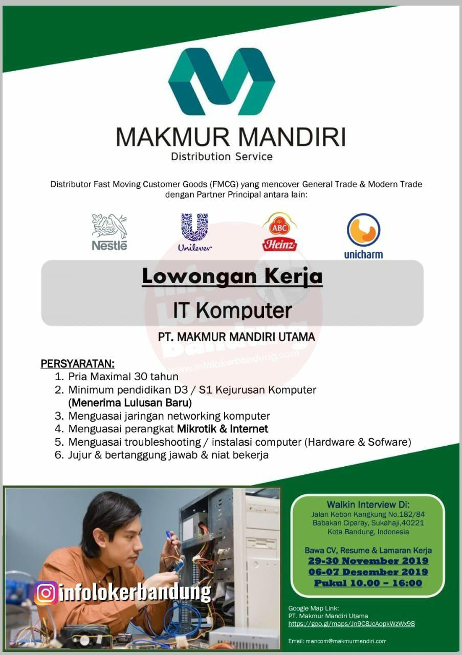 Walk In Interview PT. Makmur Mandiri Utama Bandung November 2019