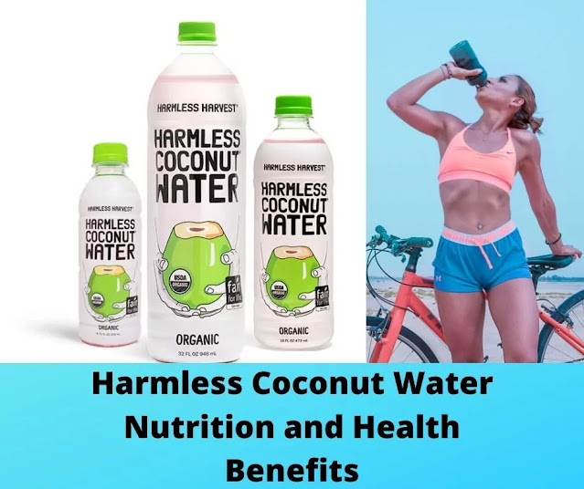 Harmless Coconut Water Nutrition and Health Benefits