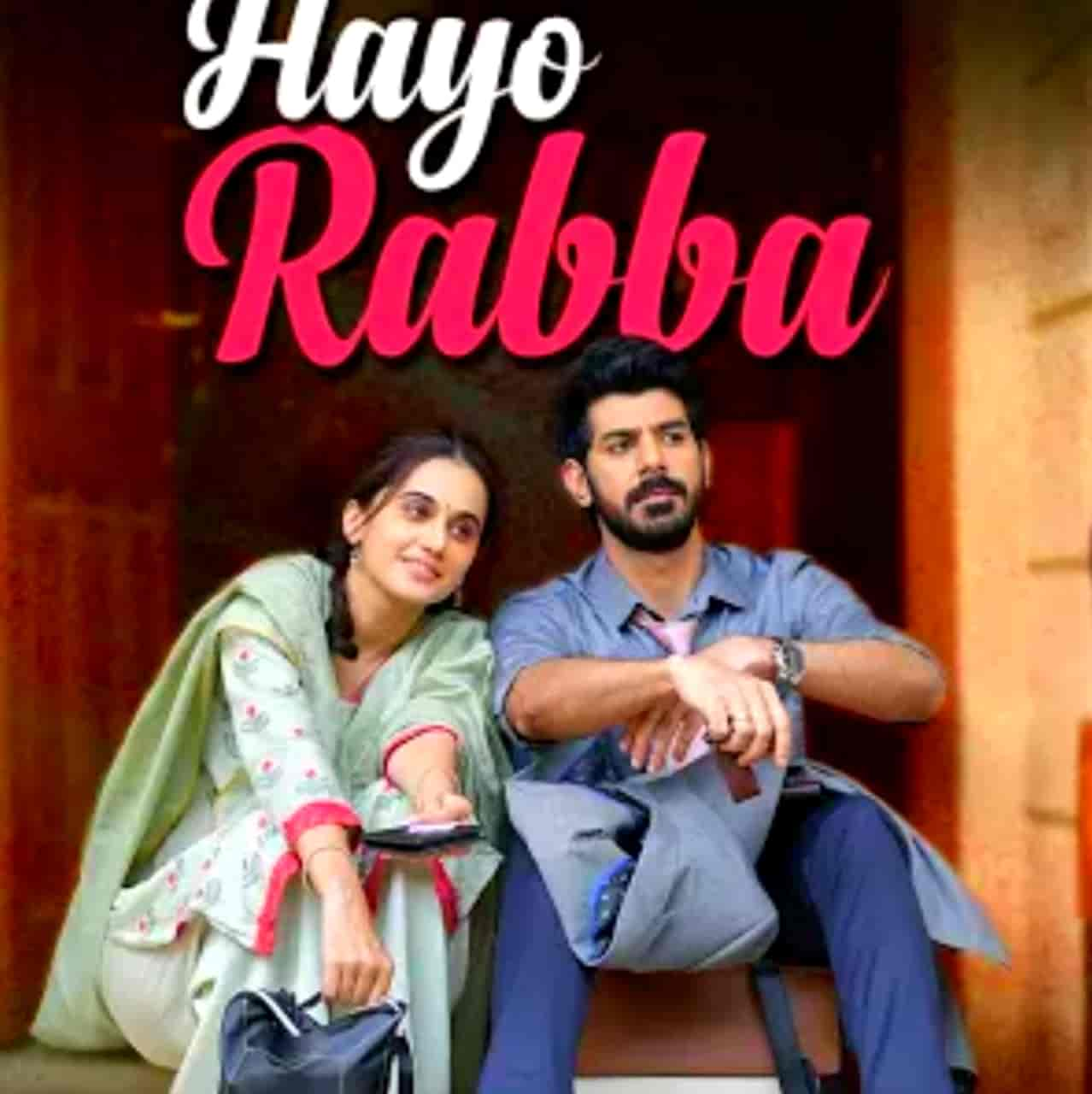 Hayo Rabba Lyrics :- Suvarna Tiwari given her voice in the beautiful sad song which is titled Hayo Rabba from Taapsee Pannu starrer movie Thappad. Music of this song recreated by Anurag Saikia while this song Hayo Rabba Lyrics has penned by Shakeel Azmi. This song is presented by T-Series.