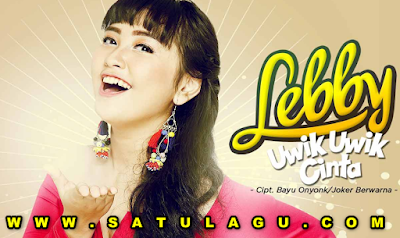 Download Lagu Lebby Uwik Uwik Cinta Mp3