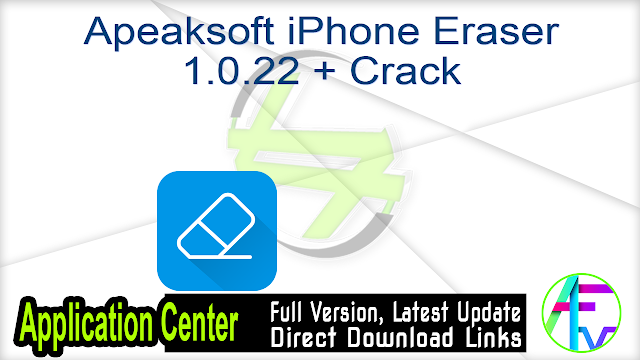 Apeaksoft iPhone Eraser 1.0.22 + Crack