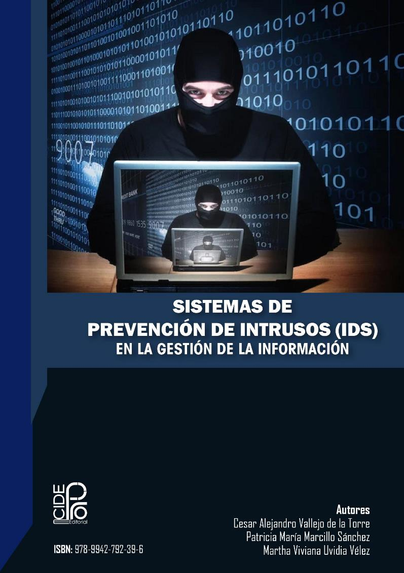 Sistemas de Prevención de Intrusos (IDS) en la Gestión de la Información – Cesar Vallejo de la Torre
