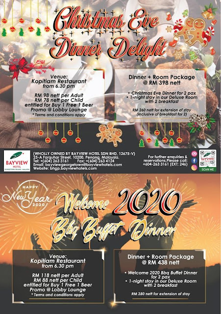 Christmas's Eve and Welcome 2020 BBQ Buffet Dinner @ Bayview Hotel Georgetown, Penang