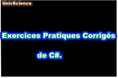 Exercices Pratiques Corrigés de C#.