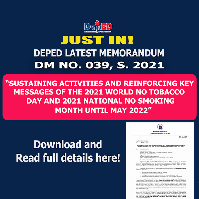 DM 039 S 2021: SUSTAINING ACTIVITIES AND REINFORCING KEY MESSAGES OF THE 2021 WORLD NO TOBACCO DAY AND 2021 NATIONAL NO SMOKING MONTH UNTIL MAY 2022